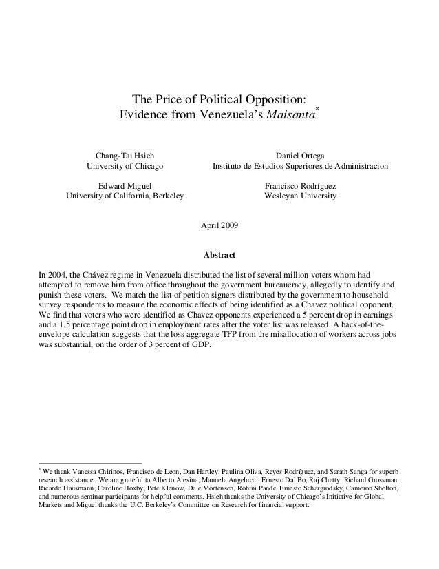 The Price of Political Opposition:Evidence from Venezuela's Maisanta*Chang-Tai HsiehUniversity of ChicagoDaniel OrtegaInst...