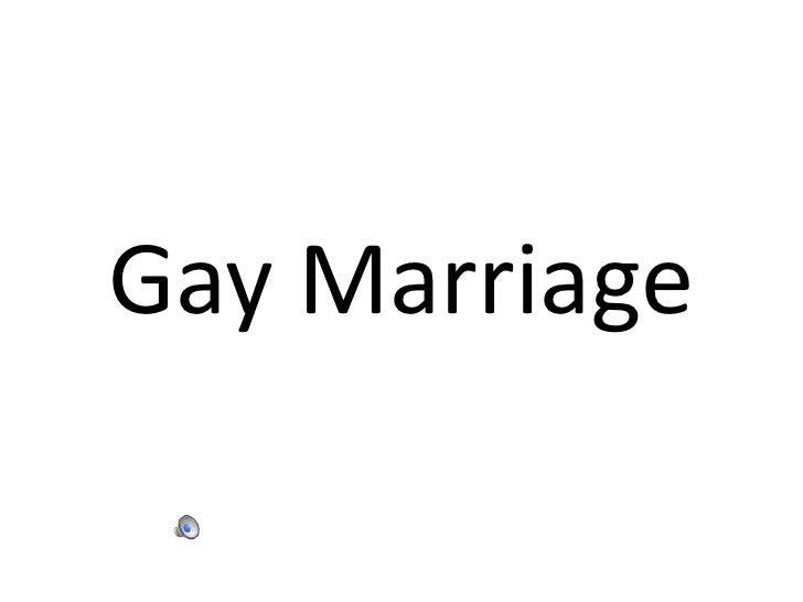 Gay Marriage<br />