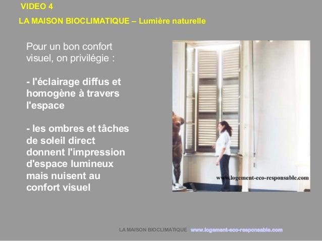 Maison bioclimatique lumiere naturelle for Maison bioclimatique
