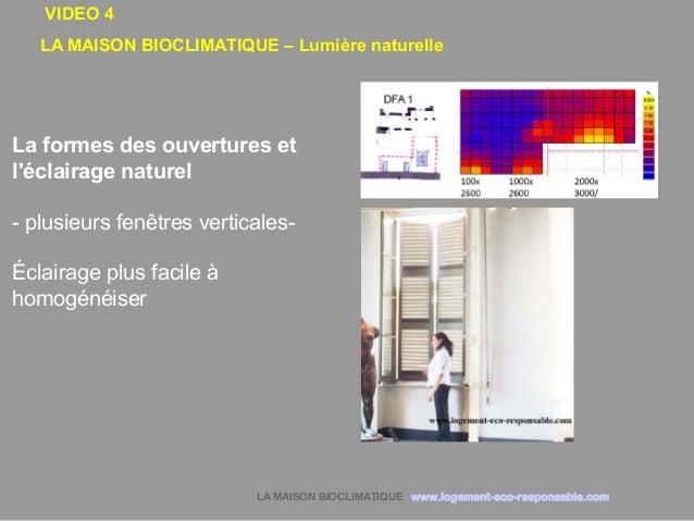 maison bioclimatique lumiere naturelle. Black Bedroom Furniture Sets. Home Design Ideas