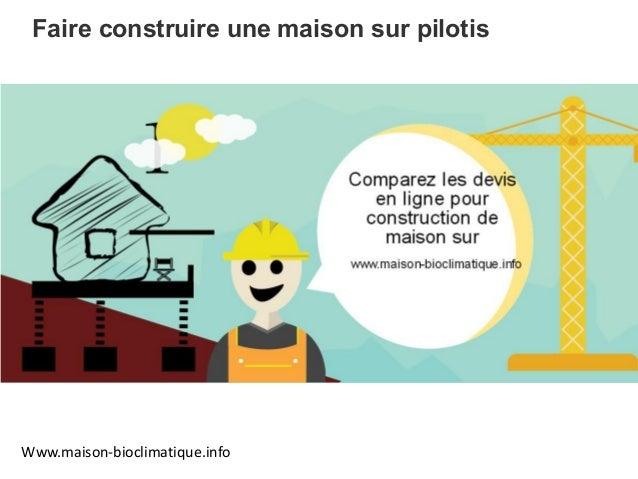 Maison sur pilotis for Construire sa maison en ligne