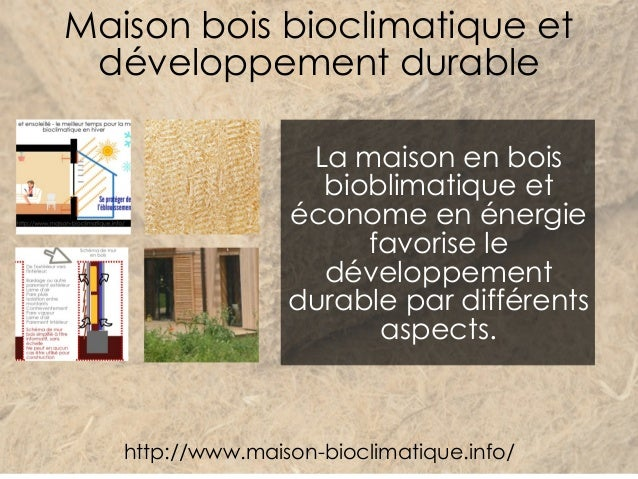 maison bois bioclimatique et developpement durable. Black Bedroom Furniture Sets. Home Design Ideas