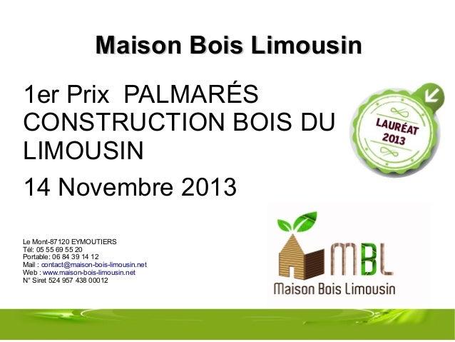 maison bois limousin eymoutiers 87 1er prix palmar s ForMaison Bois Limousin Prix