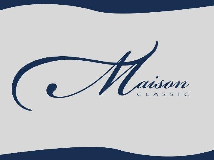 Maison Classic - SERBE