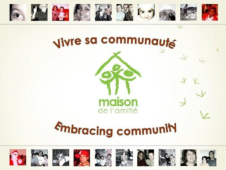 Vivre sa communauté Embracing community