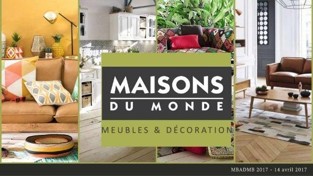 Maison du monde deutsch