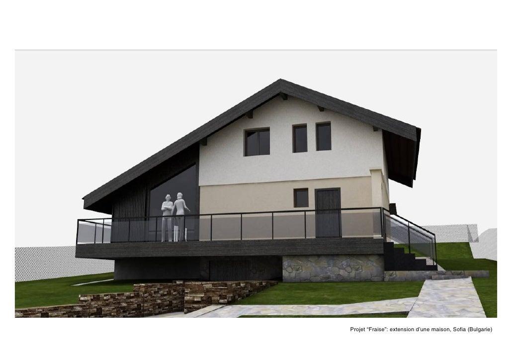 Projet U201cFraiseu201d: Extensio Du0027une Maison à Sofia (Bulgarie) ...
