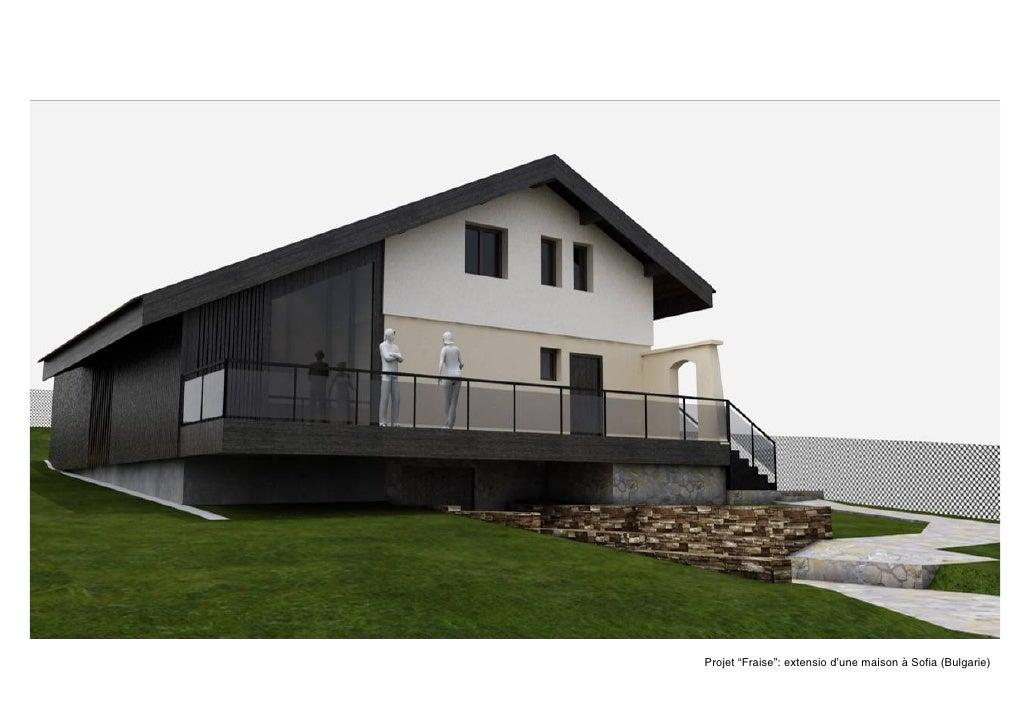 Projet U201cFraiseu201d: Extension Du0027une Maison à Sofia (Bulgarie) ...