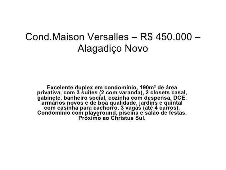 Cond.Maison Versalles – R$ 450.000 – Alagadiço Novo Excelente duplex em condomínio, 190m² de área privativa, com 3 suítes ...