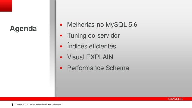 Mais performance com o MySQL 5.6 Slide 3