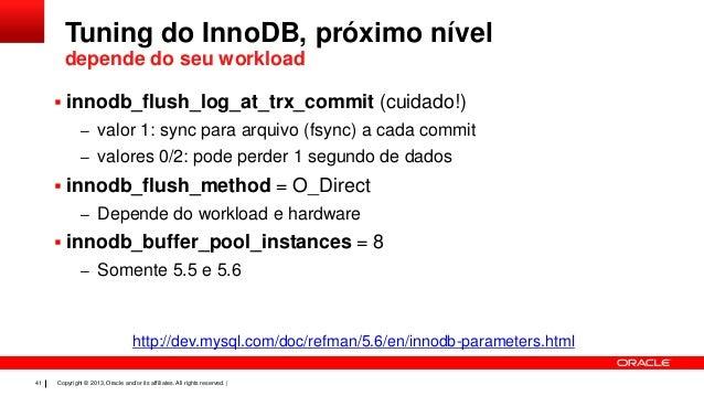 Mais performance com o mysql 5 6 for Show buffer pool size