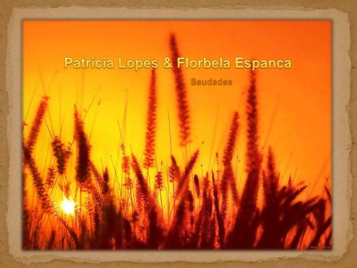 Patrícia Lopes & Florbela Espanca<br />Saudades<br />