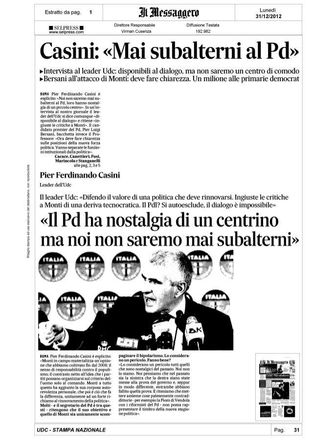 Pier Ferdinando Casini: Mai subalterni al Pd - Il Messaggero