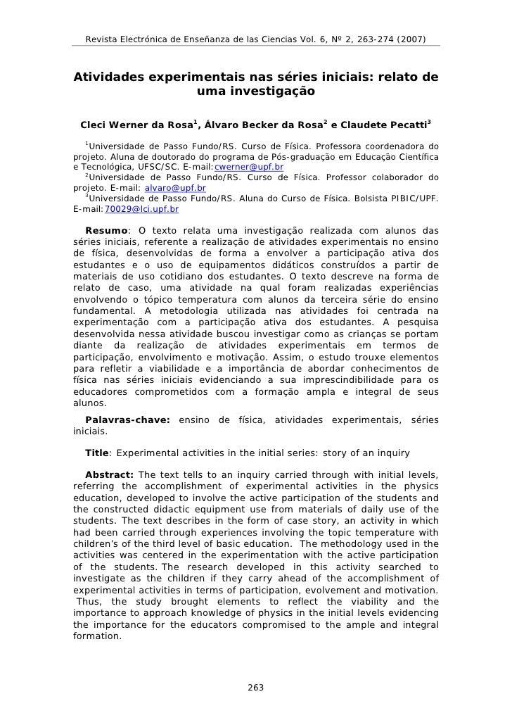 Revista Electrónica de Enseñanza de las Ciencias Vol. 6, Nº 2, 263-274 (2007)    Atividades experimentais nas séries inici...