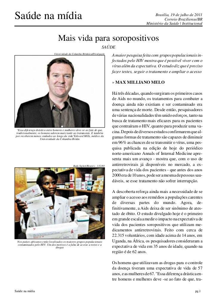 Saúde na mídia                                                                                           Brasília, 19 de j...