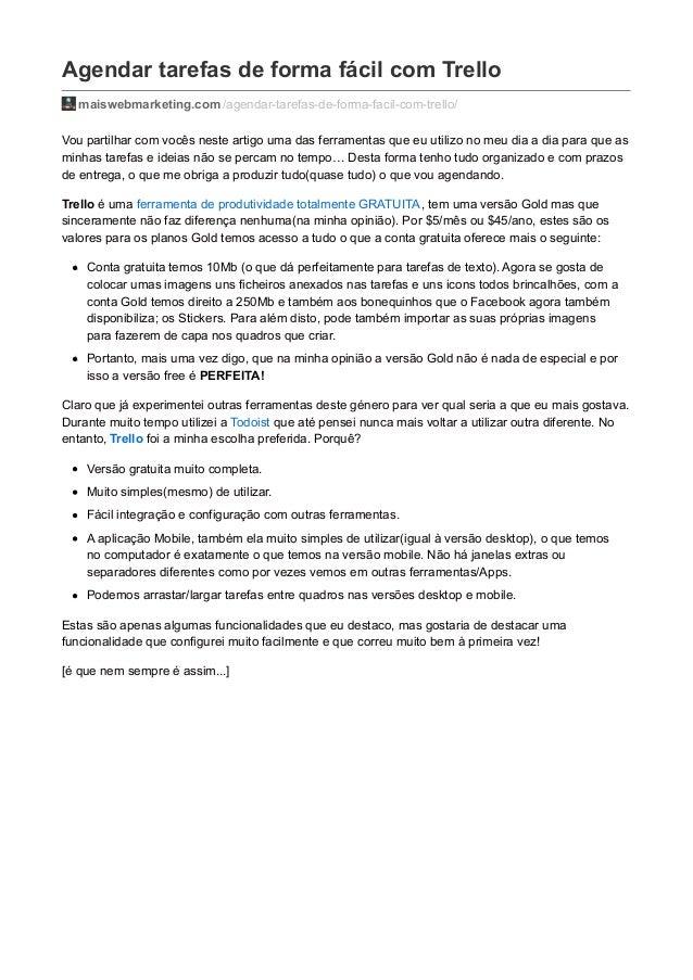 Agendar tarefas de forma fácil com Trello  maiswebmarketing.com /agendar-tarefas-de-forma-facil-com-trello/  Vou partilhar...