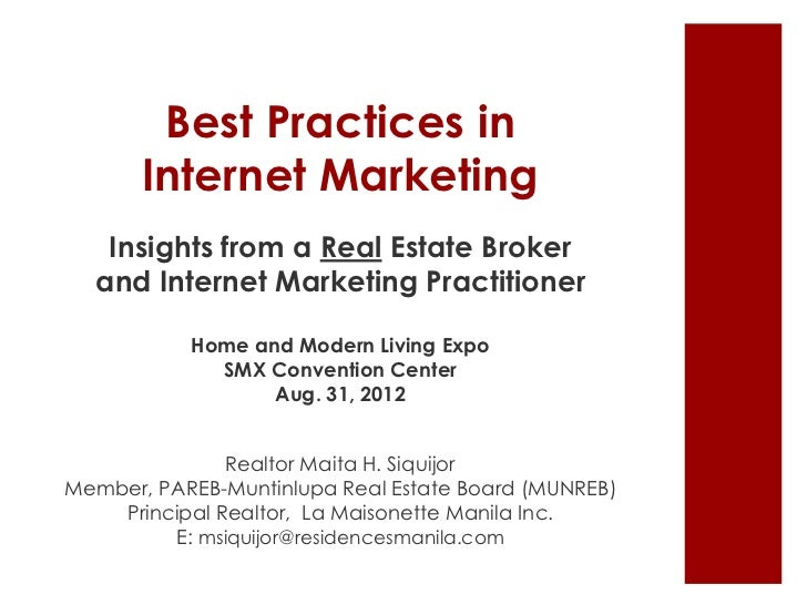 Best Practices in       Internet Marketing   Insights from a Real Estate Broker  and Internet Marketing Practitioner      ...