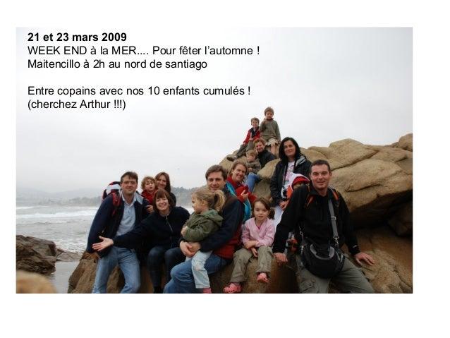 WEEK END à LA MER MAITENCILLO 21 et 23 mars 2009 WEEK END à la MER.... Pour fêter l'automne ! Maitencillo à 2h au nord de ...