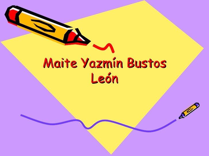 Maite Yazmín Bustos León