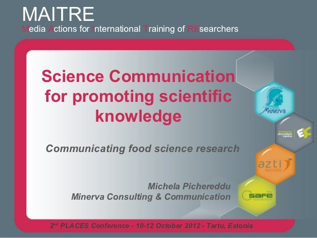 MAITREMedia Actions for International Training of REsearchers    Science Communication    for promoting scientific        ...