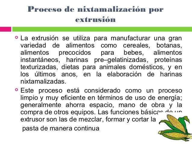 Maiz procesos for Procesos de produccion de alimentos
