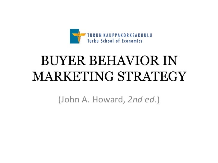 BUYER BEHAVIOR INMARKETING STRATEGY   (John A. Howard, 2nd ed.)
