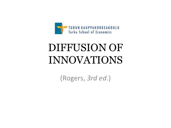 DIFFUSION OFINNOVATIONS (Rogers, 3rd ed.)