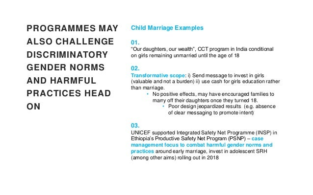 """PROGRAMMES MAY ALSO CHALLENGE DISCRIMINATORY GENDER NORMS AND HARMFUL PRACTICES HEAD ON Child Marriage Examples 01. """"Our d..."""