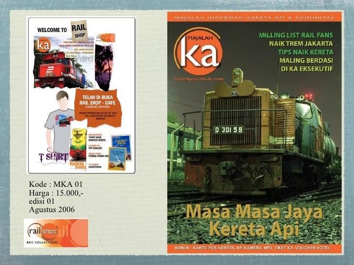 Kode : MKA 01 Harga : 15.000,- edisi 01  Agustus 2006