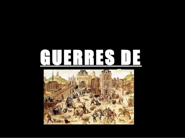 GUERRES DE RELIGIÓ