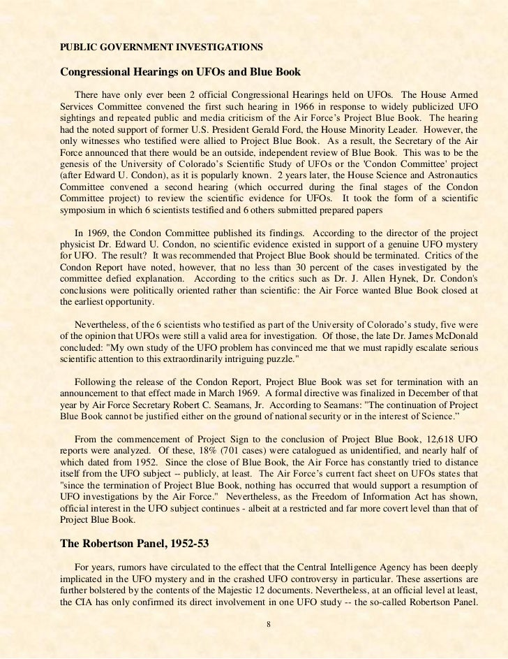 PUBLIC GOVERNMENT INVESTIGATIONSCongressional Hearings on UFOs and Blue Book    There have only ever been 2 official Congr...