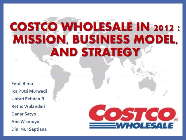 case 2 costco wholesale in 2012 mission business mode