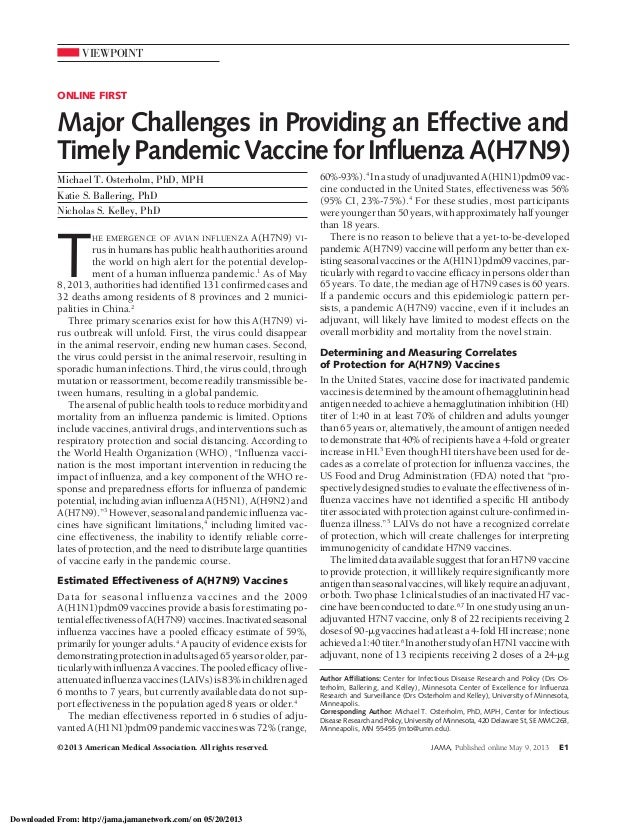 VIEWPOINTONLINE FIRSTMajor Challenges in Providing an Effective andTimely Pandemic Vaccine for Influenza A(H7N9)Michael T....