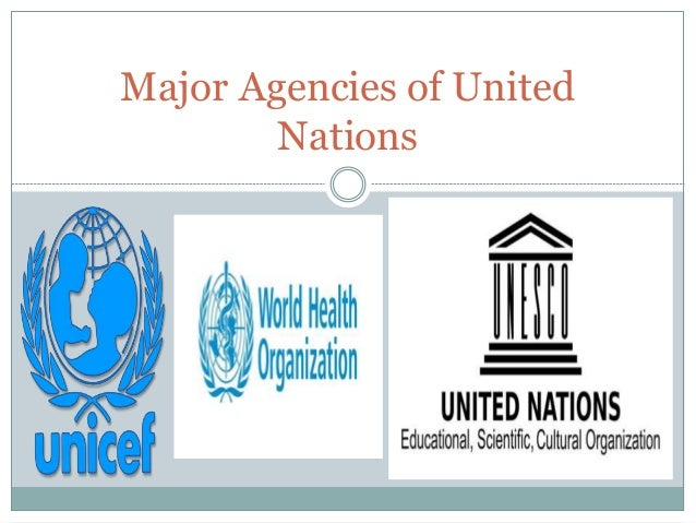 Major Agencies of United Nations