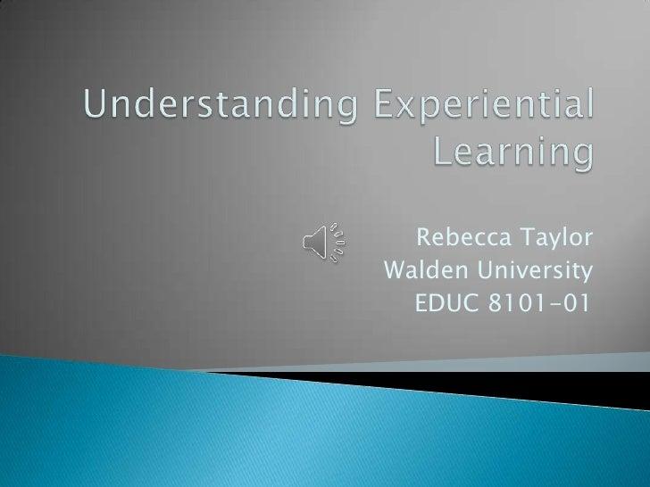 Rebecca TaylorWalden University  EDUC 8101-01