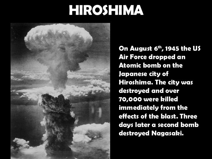 The history and the consequences of the atomic bomb