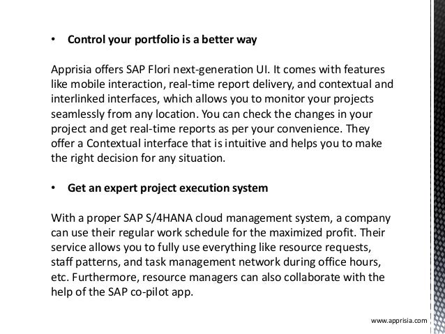• Control your portfolio is a better way Apprisia offers SAP Flori next-generation UI. It comes with features like mobile ...