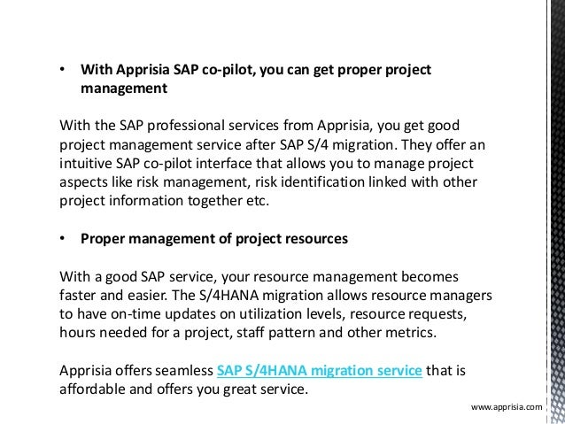 • With Apprisia SAP co-pilot, you can get proper project management With the SAP professional services from Apprisia, you ...