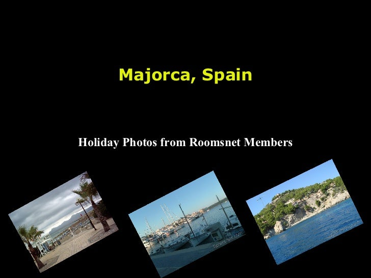 Majorca, Spain Holiday Photos from Roomsnet Members