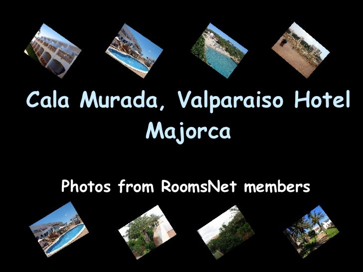Cala Murada, Valparaiso Hotel Majorca Photos from RoomsNet members