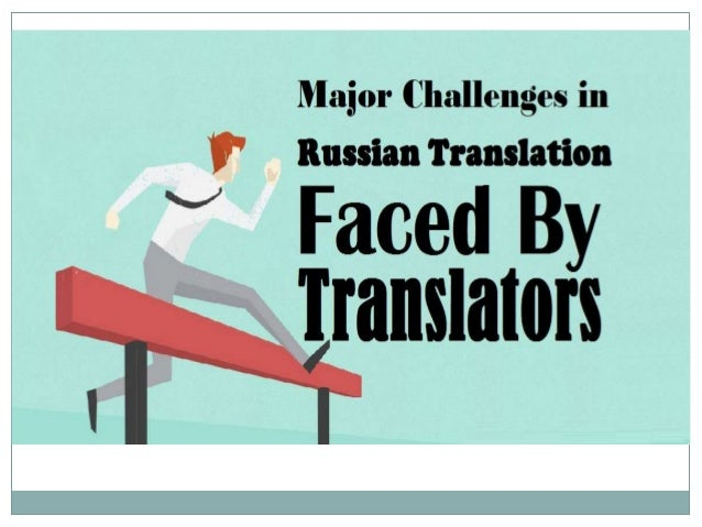 The translation of marketing collaterals into/from Russian language has become a key strategy of the marketers today, in o...