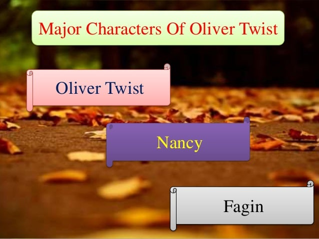 major characters of oliver twist major characters of oliver twist oliver twist nancy fagin