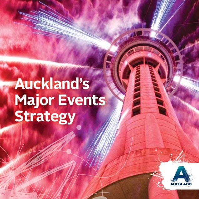Aucklands major event strategy aucklands major events strategy malvernweather Gallery