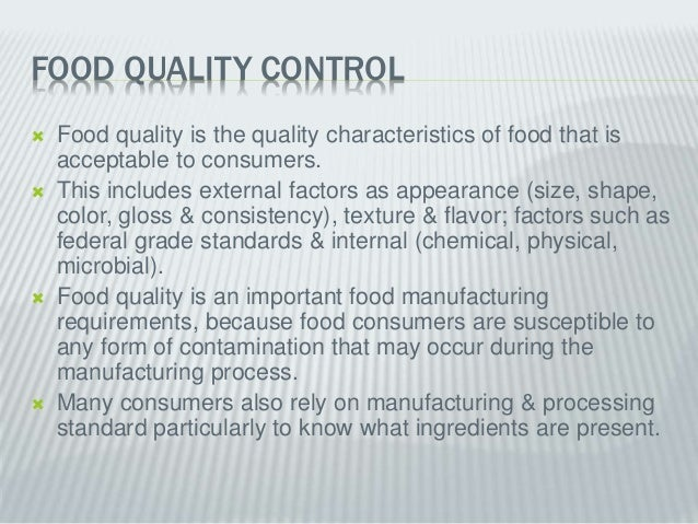 food quality control thesis Quality control quality control – sampling and data recording often public health research includes the investigation of the presentation, geographic distribution.