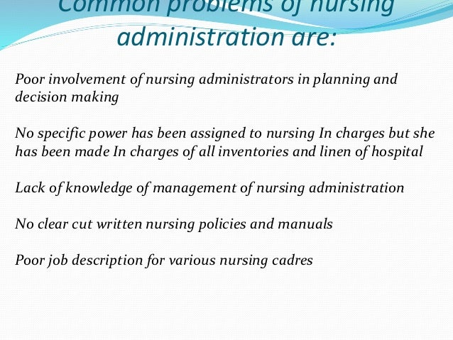 Current trends and issues in nursing management- part 4