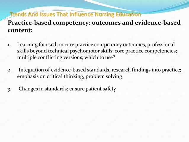 The Influence of Contemporary Trends and Issues on Nursing Education