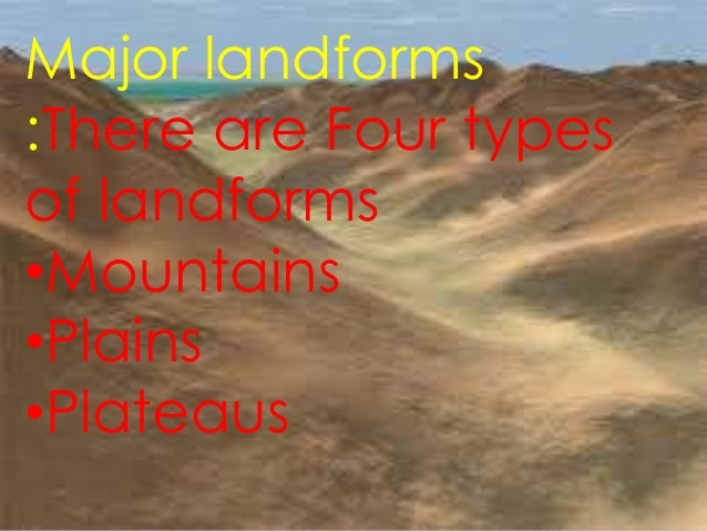 Major Land Forms Of The Earth