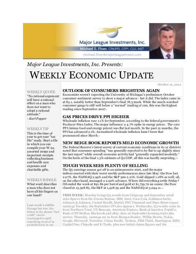 Major League Investments, Inc. Presents: WEEKLY ECONOMIC UPDATE                                                           ...