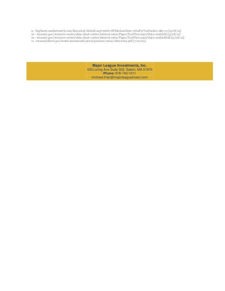 9 - bigcharts.marketwatch.com/historical/default.asp?symb=SPX&closeDate=9%2F27%2F02&x=0&y=0 [9/28/12]10 - treasury.gov/res...