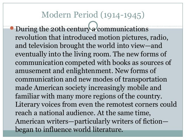 modern period writers Start studying modern era authors learn vocabulary, terms, and more with flashcards, games, and other study tools.